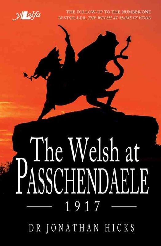 Llun o 'The Welsh at Passchendaele – 1917' 